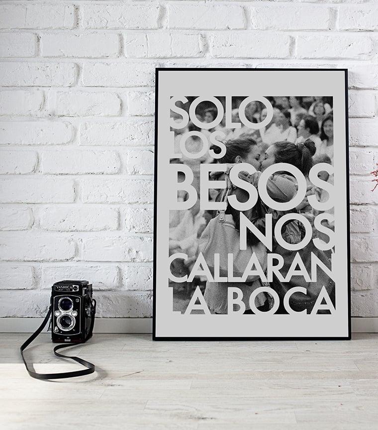 Poster Solo los besos nos callarán la boca